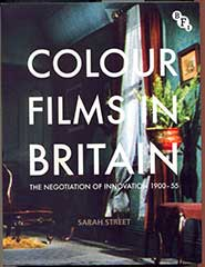 Professor Street's latest book is the first study to trace the history of colour films, their styles and technologies in Britain during a half-century when colour films were far from the norm
