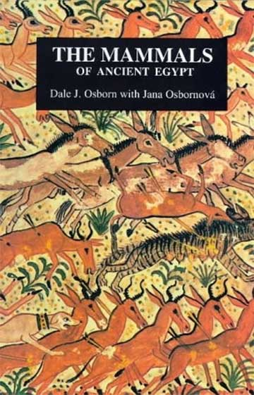 Image showing the cover of Dale Osbourn's The Mammals of Ancient Egypt
