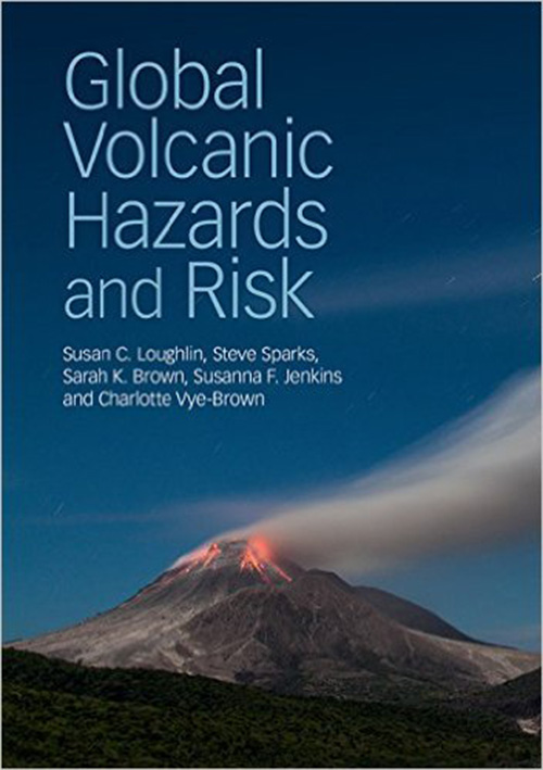 Image of the front cover of Global Volcanic Hazards and Risks