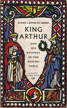 Cover of 'King Arthur And His Knights Of The Round Table'